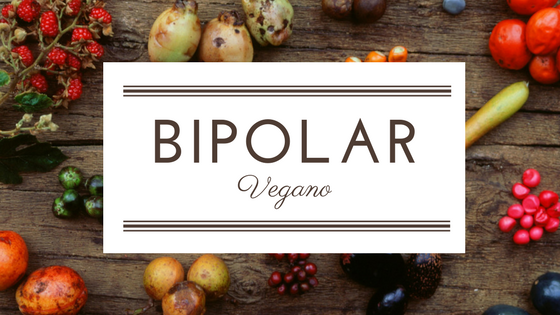 Bipolar vegano